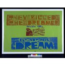 They Killed the Dreamer, But Not His Dream (Poster)