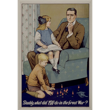 Poster - Daddy, what did YOU do in the Great War?