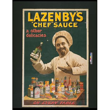"Poster - Lazenby's ""Chef"" Sauce & other delicacies on every table"