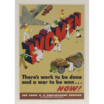 Poster - Women - There's work to be done and a war to be won... Now!
