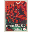 Defensar Madrid es Defensar Catalunya!; To defend Madrid is to defend Catalonia (Poster)