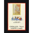 Careless Talk Costs Lives; ...Strictly between these four walls! (Poster)