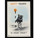 Safety trained - is your child? (Poster)