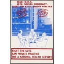 Fight the cuts. Ban Private Practice for a National Health Service (Poster)