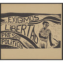 We demand freedom for political prisoners; Exigimos libertad presos politicos (Poster)