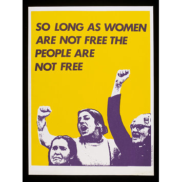 Poster - So Long as Women are not Free the People are not Free