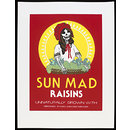 Sun Mad Raisins (Poster)