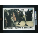 """Forward! The Day is Breaking!"" (Poster)"