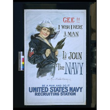 Poster - Gee!! I Wish I Were a Man, I'd Join The Navy. Be a man and do it.