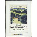 Near Waltham Cross by Tram (Poster Design)