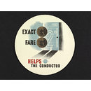 Exact fare helps the conductor (Poster)