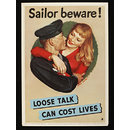 Sailor beware! Loose talk can cost lives (Poster)