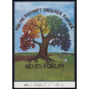 For our children's future. New Forum (Poster)