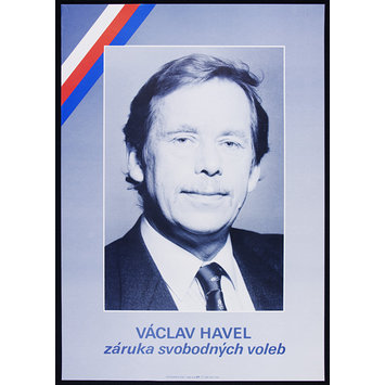 Poster - Václav Havel - Guarantee of Free Elections