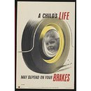 A child's life may depend on your brakes (Poster)