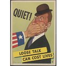 Ouiet! Loose talk can cost lives (Poster)