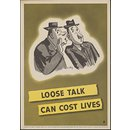 Loose talk can cost lives (Poster)