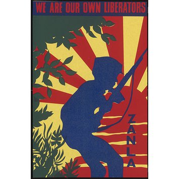"Poster - ""We are our own liberators - ZANLA"""
