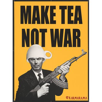 Poster - Make Tea Not War