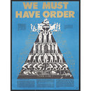 We Must Have Order (Poster)