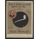 She's Beed A Good Wife To Me; or, My Old Pipe (Sheet Music)