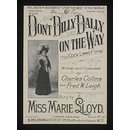 Don't Dilly Dally on the Way (Sheet Music)