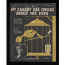 My Canary Has Circles Under His Eyes (Sheet Music)