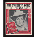 The sweetest song in the world  (Sheet Music)