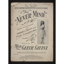 Never Mind! (Sheet Music)