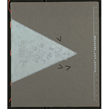 Artist's book - Measure, cut, stitch / [Ruth Laxson]