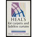 Heal's for carpets and fadeless curtains (Poster)