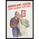 Americans suffer when careless talk kills! (Poster)