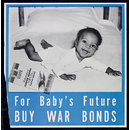 For baby's future buy war bonds (Poster)