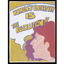 Women's Liberation IS the Revolution (Poster)
