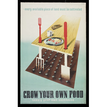 Poster - Grow Your Own Food supply your own cookhouse