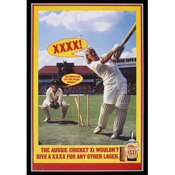 Poster - The Aussie Cricket XI Wouldn't Give A XXXX For any other Lager