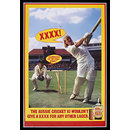 The Aussie Cricket XI Wouldn't Give A XXXX For any other Lager (Poster)