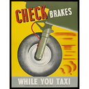 Check Brakes While You Taxi (Poster)