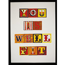 You Is Well Fit (Screenprint)
